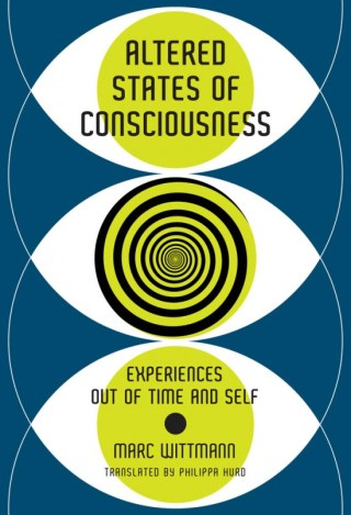 Altered States of Consciousness: The Neuropsychology of How Time Perception Modulates Our Experience of Self, from Depression to Boredom to Creative Flow