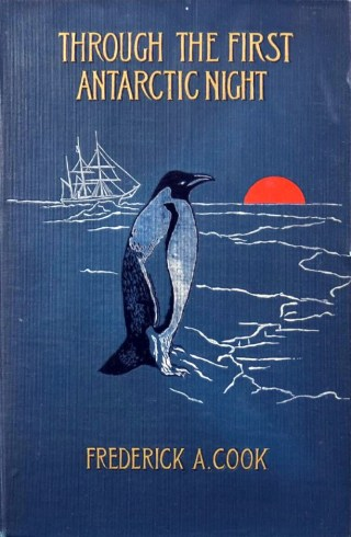 Through the First Antarctic Night: A Poetic Tribute and Testament to the Human Spirit from a Pioneering Polar Explorer