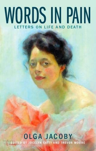 Extraordinary Letters on Love, Life, Death, Courage, and Moral Purpose Without Religion from a Victorian Woman Who Lived and Died with Uncommon Bravery