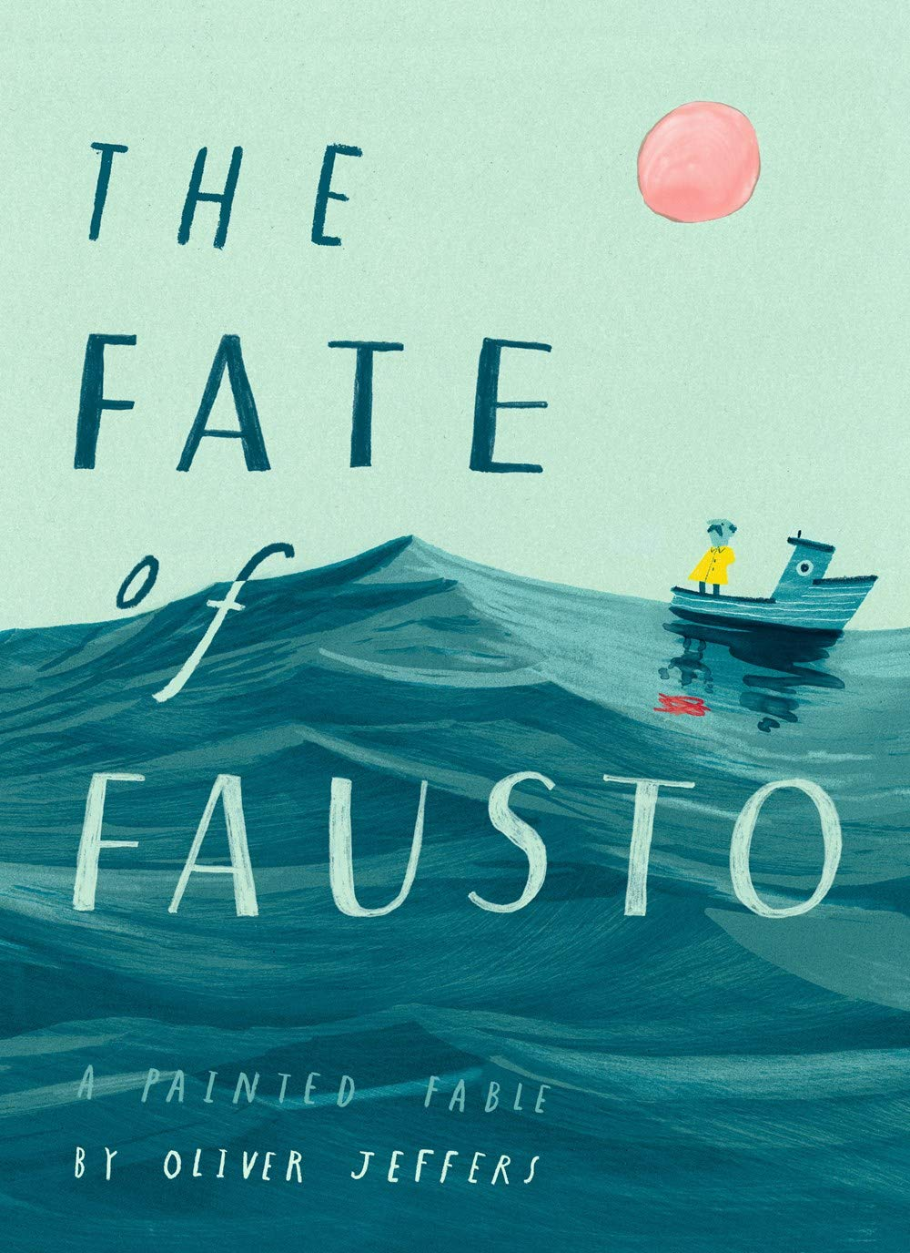 The Fate of Fausto: Oliver Jeffers's Lovely Painted Fable About the Absurdity of Greed and the Existential Triumph of Enoughness, Inspired by Vonnegut