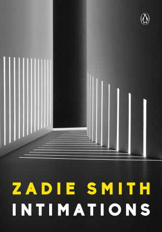 Creativity in the Time of COVID: Zadie Smith on Writing, Love, and What Echoes Through the Hallway of Time Suddenly Emptied of Habit