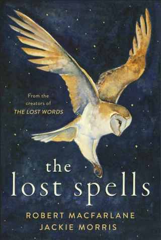 The Lost Spells: A Rewilding of the Human Heart in a Lyrical Illustrated Invocation of Nature
