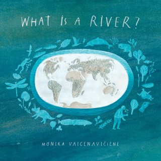 An Illustrated Love Letter to Rivers