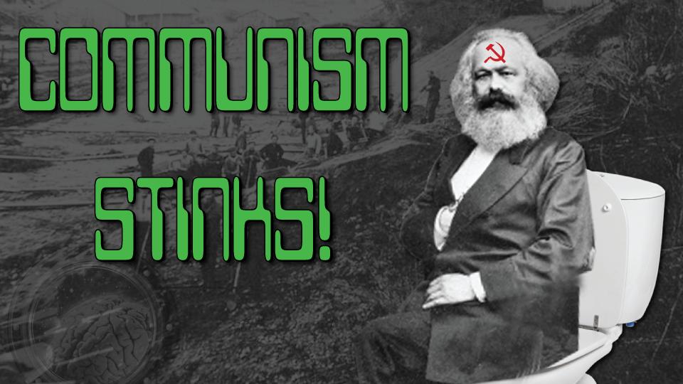 Communism Stinks!
