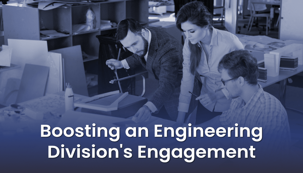 Read more about the article Boosting an Engineering  Division's Engagement
