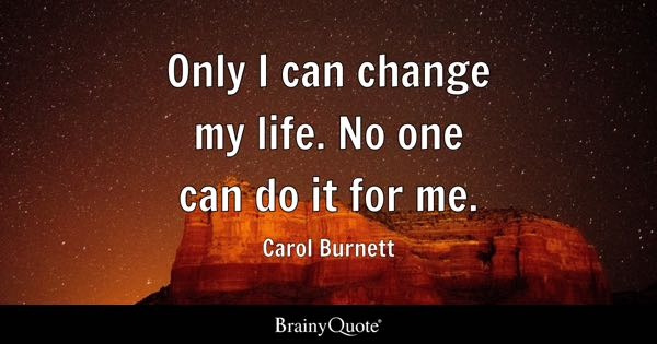 Image result for life change quotes