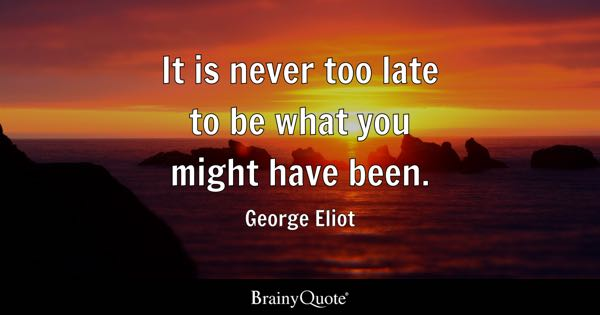 Late When Make Trying Someone About Quotes Times Make It Lost Its