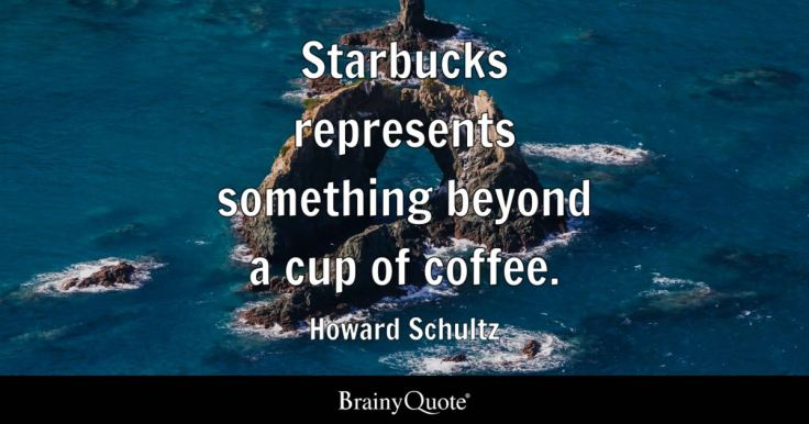 Image result for starbucks quotes