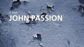 Johannes Passion 1