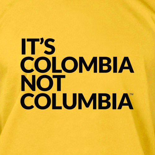 It's Colombia! Not Columbia!
