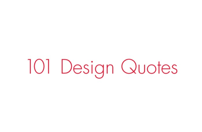 Quotes Design Fascinating 101 Design Quotes  Branding  Identity  Design