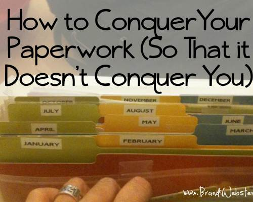 How to Conquer Your Paperwork...