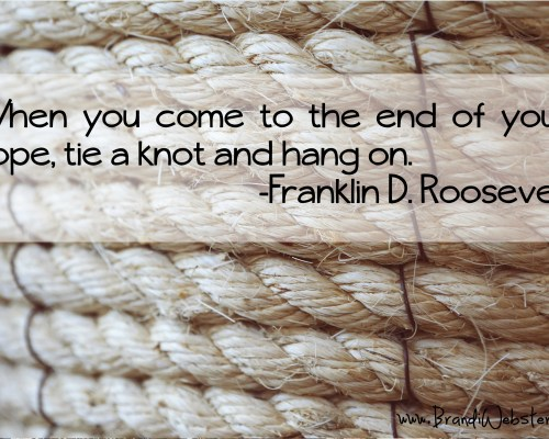 Motivation Monday: Hold that Rope