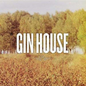 Gin House - Self-titled EP