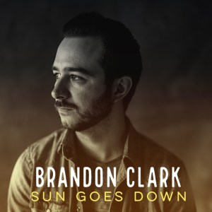 Brandon Clark - Sun Goes Down (Single)