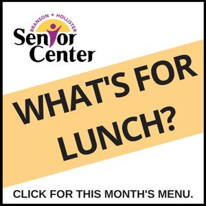 Let's do lunch - Branson-Hollister Senior Center