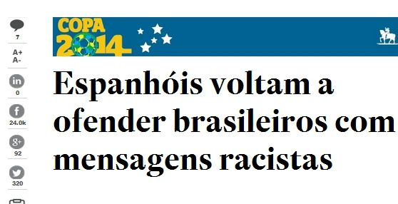 La prensa brasileña acusa a los españoles de racistas.