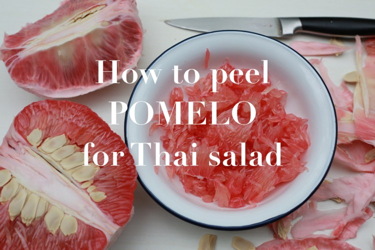 How to peel pomelo for Thai salad