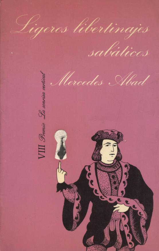 Ligeros libertinajes sabáticos - Mercedes Abad