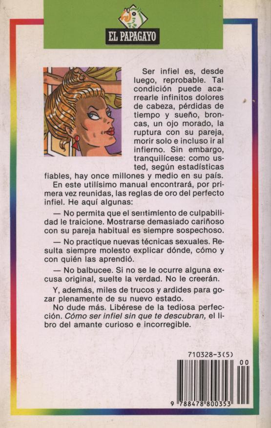 Como ser infiel sin que te descubran - C. Malo de Molina / A. Perez Henares.