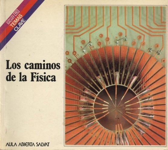 Venda online de llibres d'ocasió com Los caminos de la Física - Pedro Puigdomènech Rosell a bratac.cat