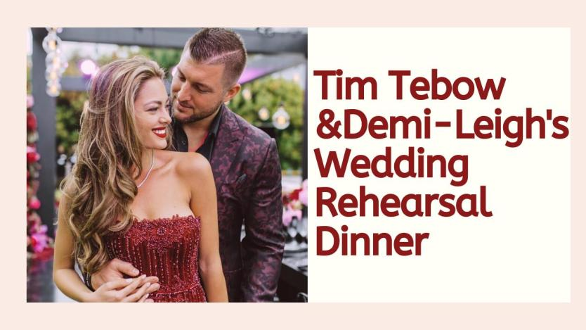 Tim Tebow and Demi-Leigh Hold Wedding Rehearsal Dinner (VIDEO)