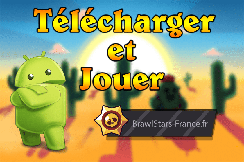 télécharger brawl stars sur android