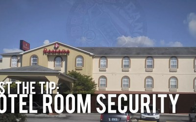 Just The Tip: Hotel Room Security