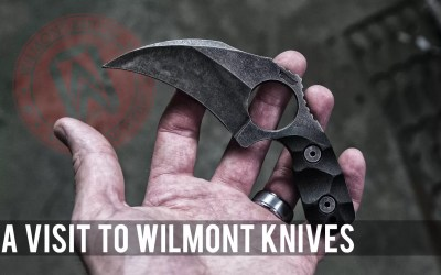 A Visit to Wilmont Knives