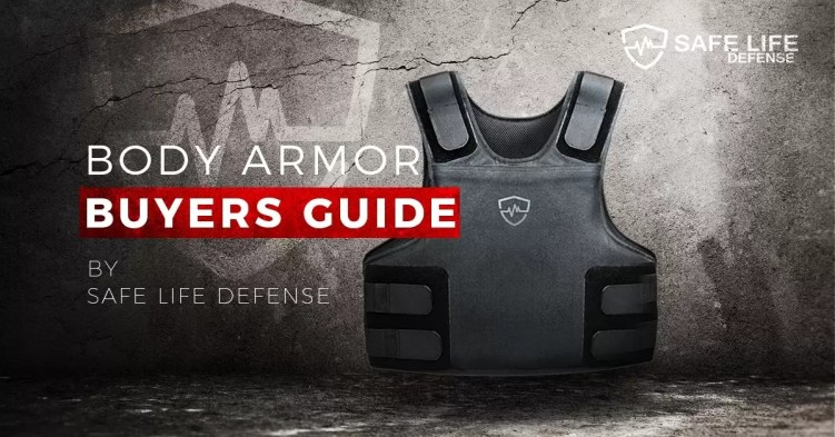 Safe Life Defense body armor buyer's guide