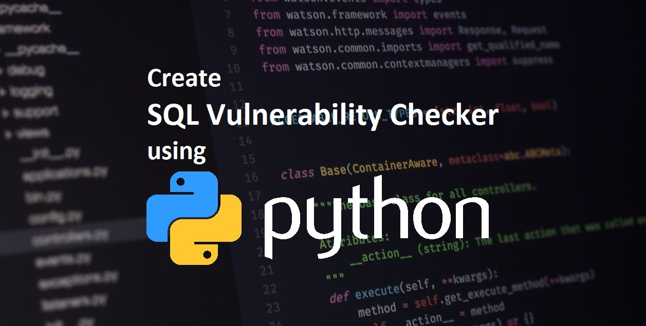 How to Create SQL Vulnerability Checker using Python?