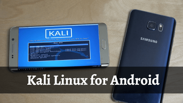 Download Kali Linux Android Version – Kali Linux for Android