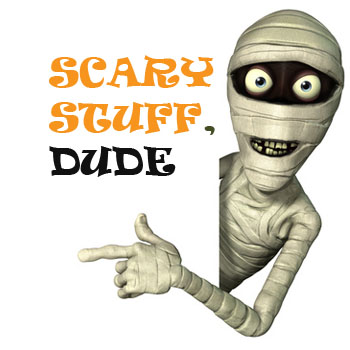 Scary stuff dude