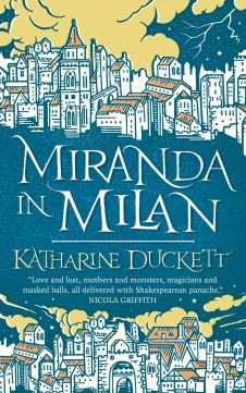 Miranda in Milan, by Katharine Duckett