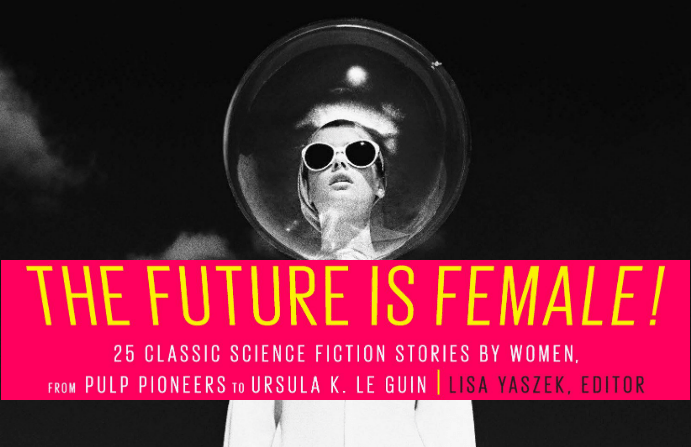 Women write Science Fiction – with Lisa Yaszek