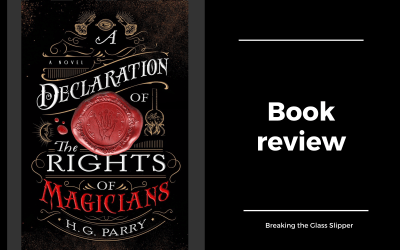Review: A Declaration of the Rights of Magicians by H.G. Parry
