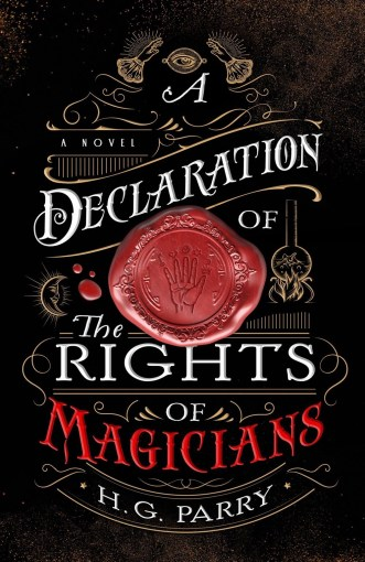 Book cover: A Declaration of the Rights of Magicians by HG Parry, published by Orbit