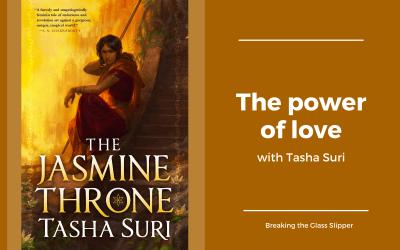 The power of love with Tasha Suri
