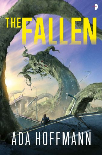 The Fallen by Ada Hoffmann (published by Angry Robot books)