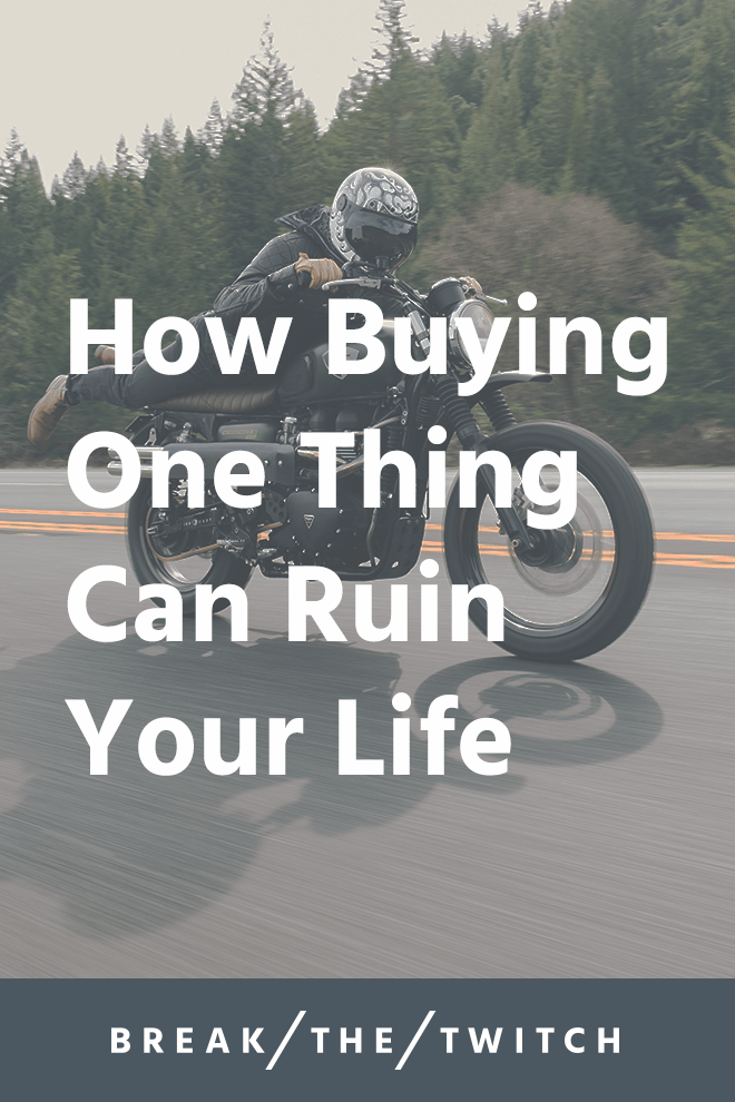 How Buying One Thing Can Ruin Your Life // So you just spent $23 on a new phone case that you didn't really need. Will buying one thing ruin your life? The answer's not what you'd think. // breakthetwitch.com