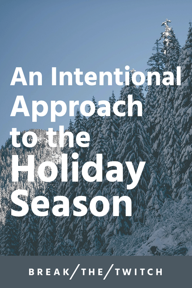 The holiday season doesn't have to be stressful. Here are some ideas to help you spend more time with family and friends and less time shopping for them. // breakthetwitch.com