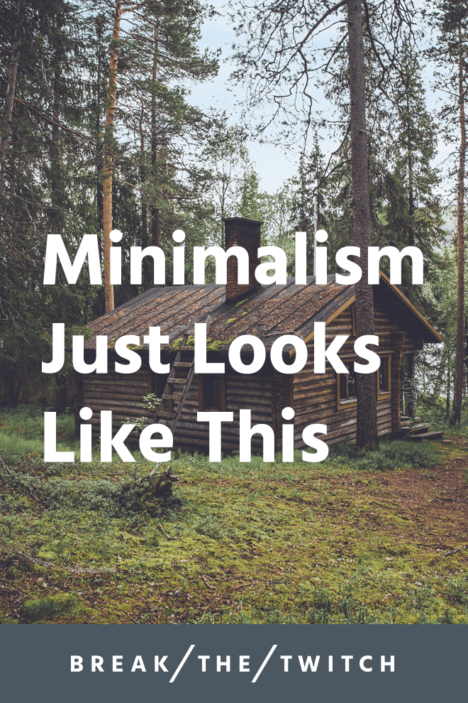 Minimalism Just Looks Like This