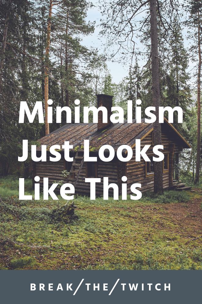 Minimalism Just Looks Like This