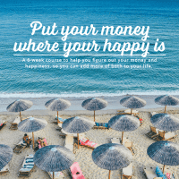 Put Your Money Where Your Happy Is