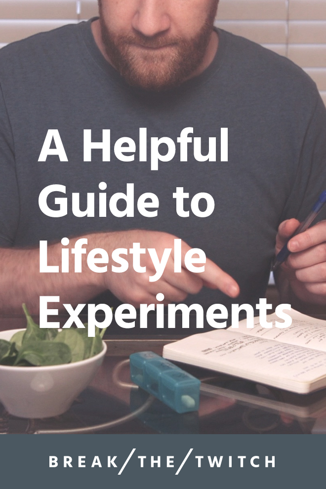 A Helpful Guide To Lifestyle Experiments // A lifestyle experiment is a great way to shake things up and try something new. Here's everything you need to know to successfully execute your own lifestyle experiment, along with a list of ideas to try! // breakthetwitch.com