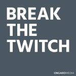 Break the Twitch Podcast Cover