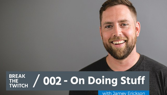 BTT 002 Jamey Erickson Podcast