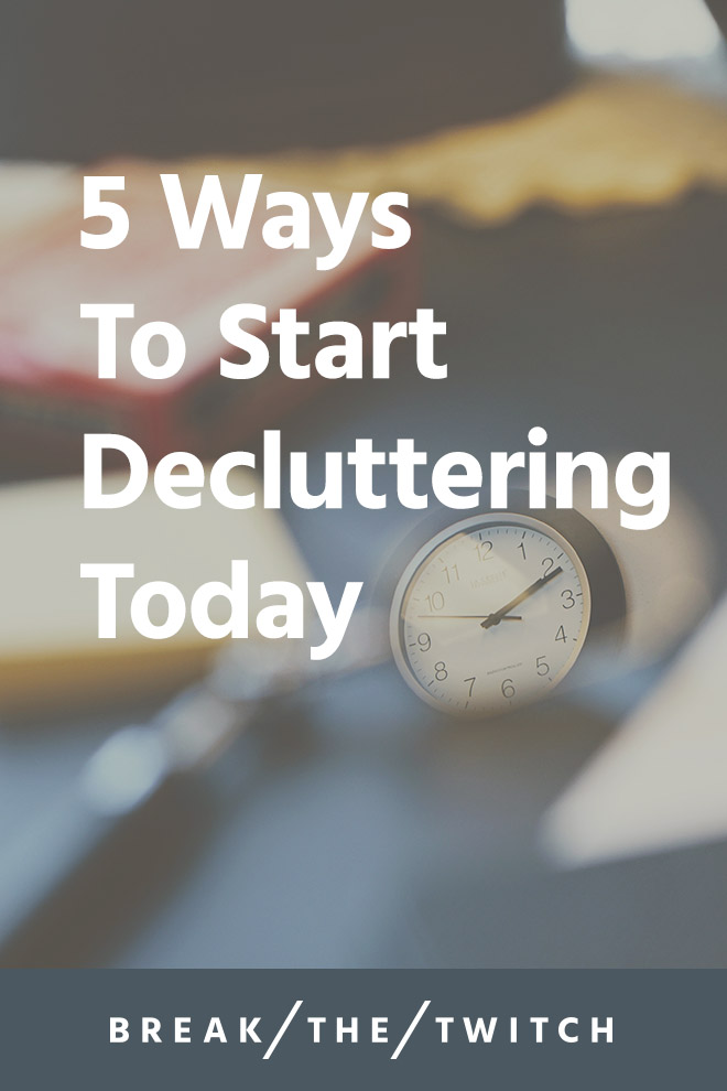 5 Quick Ways To Start Decluttering Today // It can be intimidating to even know where to start decluttering, but here are 5 areas to tackle that will make the biggest impact. // breakthetwitch.com