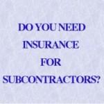 Liability Insurance for sub contractors