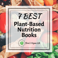 7 Best Plant-Based Nutrition Books